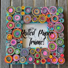 Doodle Craft...: Upcycled Rolled Paper Frame!