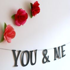 Felirat girland – You&Me paper word garland– You&Me You And I, Garland, Paper, Projects, Jewelry, Decor, Jewellery Making, Dekoration, You And Me