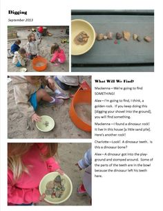 "Children begin to create theories about their finds. ""A dinosaur got into the playground and stomped around. Some of the parts of the teeth are in the. Reggio Emilia, Play Based Learning, Kids Learning, Learning Stories Examples, Emergent Curriculum, Infant Classroom, Early Childhood Education, Lessons For Kids, Child Development"