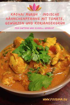 Garam Masala, Chicken Recipes, Vitamins, Food And Drink, Healthy Recipes, Ethnic Recipes, Germany, Green Chilis, Indian Recipes