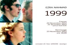 Ezra Nahmad, Firenze, novembre - dicembre 2012