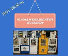 Global Headline News. Inicia 1 de Abril 18.30 hs. Sede Centro Para leer, analizar y discutir noticias de interés general sobre la actualidad mundial publicadas en diarios y revistas tales como The New York Times, The Washington Post, Los Angeles Times, Newsweek, entre otras. Hablar más fluidamente en inglés y enriquecer tu vocabulario.