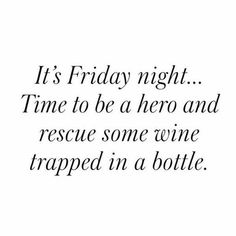 Be a superhero and free the vino! #TGIF