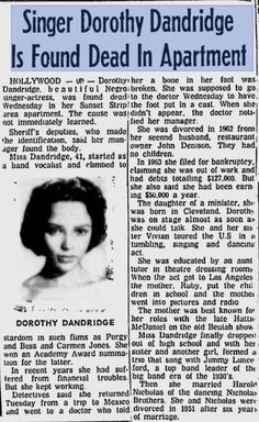 Various newspaper articles reporting on the untimely death of Dorothy Dandridge. Black Actresses, Black Actors, Dorothy Dandridge, Vintage Black Glamour, Beautiful Black Women, Beautiful Females, Amazing Women, Out Of Touch, Black History Facts