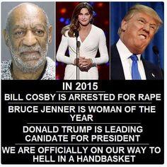 Mens Womens Humor : 2015 - Bill Cosby, Bruce Jenner & Donald Trump Quo...