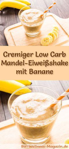 Mandel-Eiweißshake selber machen - ein gesundes Low-Carb-Diät-Rezept für Frühstücks-Smoothies und Proteinshakes zum Abnehmen - ohne Zusatz von Zucker, kalorienarm, gesund ...