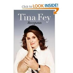 Bossypants by Tina Fey - Finished! I love Tina Fey so much. If I could pay to have Tina Fey narrate my inner monologue, I would. Up Book, Book Club Books, Good Books, Books To Read, Book Nerd, Big Books, Amazing Books, It's Amazing, Tina Fey