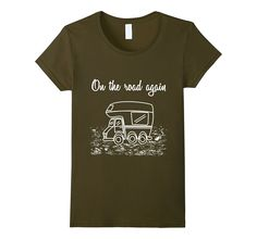 On the Road Again Recreational Vehicle Camping T-Shirt