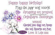 Image result for lekker verjaar tannie Birthday Wishes, Happy Birthday, Loving U, Love, Birthdays, Blessed, Afrikaans, Amazing, Quotes