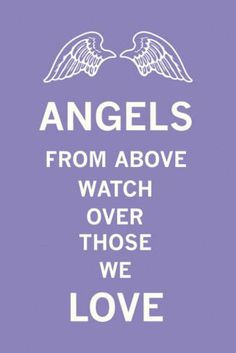 May you pass it on to those you love and ask for an Angel to watch them from above. :)