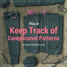 Tips for knitters: How to keep track of complicated knitting patterns Make Your Own Clothes, Keep Track, Knitting Videos, Wool Yarn, Knitwear, Knitting Patterns, Knit Crochet, Wave, Tips
