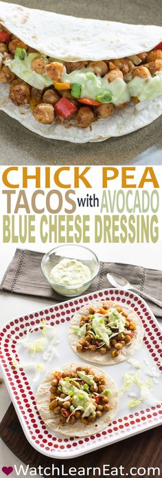 These Chick Pea Tacos with Avocado Blue Cheese Dressing make a perfect quick and easy weeknight meal the whole family can enjoy.