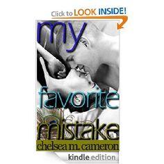 My Favorite Mistake [Kindle Edition], (bad boy hero, college romance, contemporary romance, new adult, love story, contemporary, love, alpha male, bad boy, college age romance)