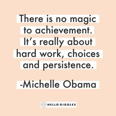Weekend wisdom from Michelle Obama.