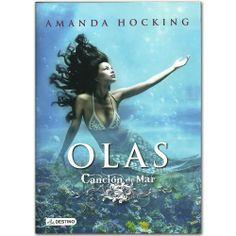 Libro Olas. Canción de mar 3 -  Amanda Hocking  - Grupo Planeta   http://www.librosyeditores.com/tiendalemoine/3361-olas-cancion-de-mar-3-9789584236777.html  Editores y distribuidores