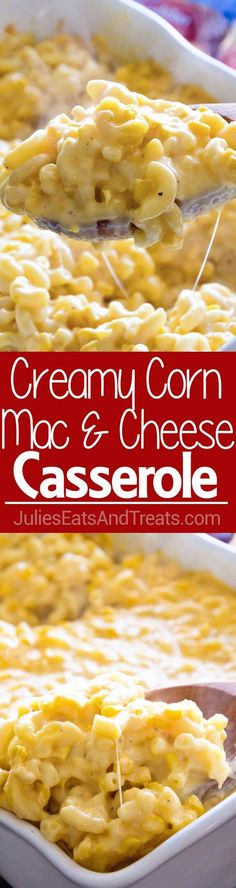 Creamy Corn Macaroni and Cheese Casserole ~ Creamy, Cheesy Homemade Macaroni and Cheese with Corn! Perfect Side Dish for Your Holiday Meals! via @julieseats