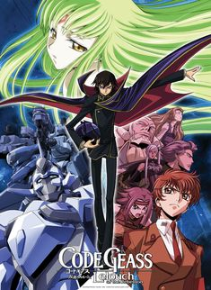 Code Geass: Lelouch of the Rebellion (with my favorite character of all time, Lelouch)