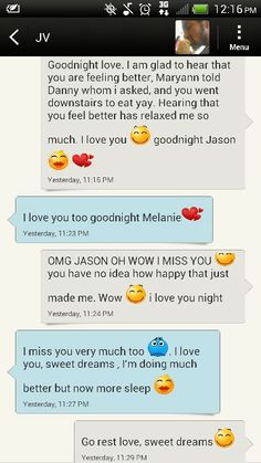 Since he's been sick and on bed rest, I send him a goodnight and goodmorning message, or an i love you message. Last night i said goodnight and when i was checking my phone right before bed, he replied! I jumped out of bed screamimg. I miss him so much and I was sooo happy he replied because I haven't talked to him and it made me happy. I love him soo much