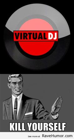 Attention Virtual DJ Users