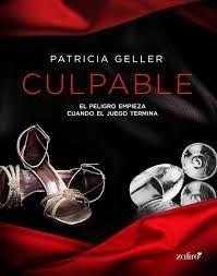 Virginia Oviedo - Libros, pintura, arte en general.: CULPABLE de PATRICIA GELLER