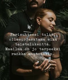 Niin se onkin. Suojasatama. Cool Words, Wise Words, Infinity Love, Smart Quotes, Boyfriend Quotes, Some Quotes, Happy Moments, Couple Goals, Wisdom