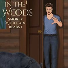 A Bear in the Woods (Smokey Mountain Bears Book 1)