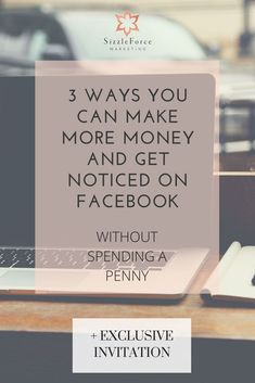 3 Ways You Can Make More Money And Get Noticed On Facebook Without Spending A Penny // SizzleForce Marketing // Facebook Marketing // Entrepreneur // Small Business Facebook Marketing Strategy, Online Marketing Strategies, Small Business Marketing, Internet Marketing, Business Tips, Social Media Marketing, Content Marketing, Digital Marketing, Facebook Business