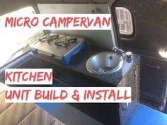 Campervan Kitchen Unit Build & Install With Gas Burner & Sink - Micro Camper Kitchen Pod Van Conversion Interior, Camper Van Conversion Diy, Pod Camper, Camper Van Kitchen, Caravan Home, Building A Kitchen, Water Storage, Kitchen Units, Campervan