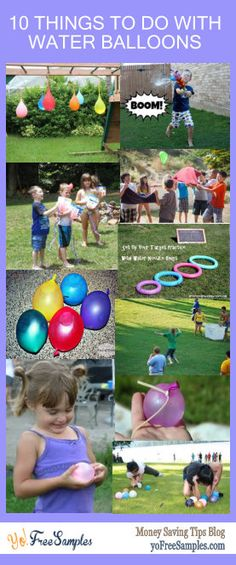 10 Things to Do with Water Balloons  http://yofreesamples.com/money-saving-blog/10-things-to-do-with-water-balloons/