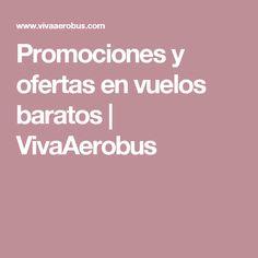 Promociones y ofertas en vuelos baratos | VivaAerobus