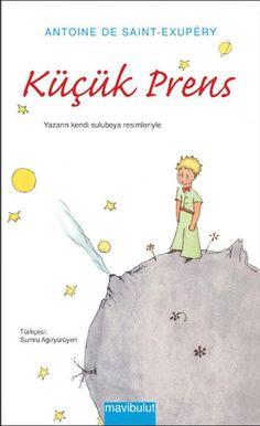kucuk prens - antoine de saint exupery - mavi bulut yayincilik  http://www.idefix.com/kitap/kucuk-prens-antoine-de-saint-exupery/tanim.asp