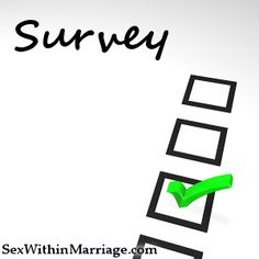 Helping to support our ministry survey (with giveaway!) - http://sexwithinmarriage.com/helping-to-support-our-ministry-survey/ - I've been encouraged by the response from our 2016 goals post.  One such response was from one of our readers who drafted a survey to help plan future methods of reaching more people.  So, I tweaked it a bit and built a proper survey out of it, and offer it to you for your consideration.  N...