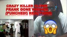 CRAZY KILLER CLOWN PRANK GONE WRONG!! (PUNCHED!) REACTION!!!