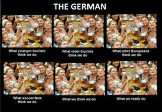 The German: What People Think We Do…