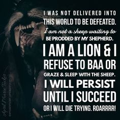Leaders are lions & they do not baa or sleep & graze with sheep. They have a do or die trying mentality. Failure or defeat is never a option for lions... Lions get keep getting back up when knocked down because SUCCESS is their ONLY option! - http://ift.tt/1HQJd81