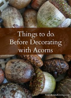 Make diy acorn crafts for decorating acorn wreath and for How to preserve acorns for crafts