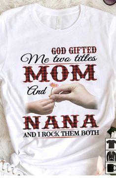 Nana Grandma, Mom, Grandma Tattoos, Quotes About Grandchildren, Grandma Quotes, Aunt T Shirts, Baby Prince, Nana Gifts, God Prayer