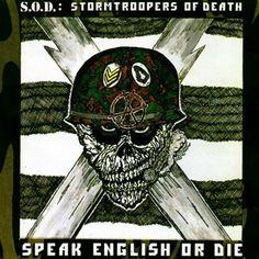 9. S.O.D.:  Speak English Or Die (1985)