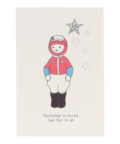 Thursday's Child Nursery Rhyme Greeting Card, Rosie Wonders. Shop more Cards and Stationery at Liberty.co.uk