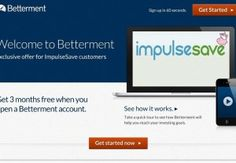 ImpulseSave acquired By Betterment