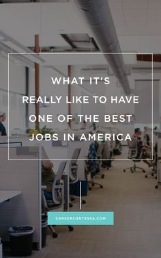 THE RESULTS FOR THE BEST JOBS IN AMERICA ARE IN! AND OUR CONTESSAS WILL SHOW YOU HOW TO GET THEM.   CAREER CONTESSA   BY: LAUREN MCGOODWIN