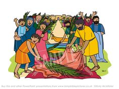 Palm leaves and cloaks.  Palm Sunday / Triumphal Entry - Lamp Bible Pictures