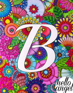 Floral illustration 'B' hand drawn & coloured with glitter and diamante embellishments. Doodle Drawings, Easy Drawings, Doodle Art, Paper Collage Art, Easy Coloring Pages, Mandala Coloring, Colouring, Angel Art, Fantastic Art