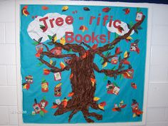 """Tree-rific Books"" with a large tree with leaves and books in its branches is a great idea for a Fall bulletin board display that will encourage your students to branch out and read during the fall."