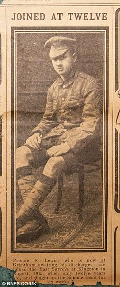A 13-year-old boy who ran away to join up fought on the front line in the First World War until his mother sent his birth certificate to the War Office and pleaded that he should be sent home. Sidney Lewis, who has been recognised as Britain's youngest soldier to serve in the Great War, enlisted with the East Surrey Regiment in August 1915, five months after his 12th birthday, and was fighting on the Somme by the age of 13.