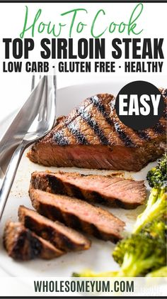 How To Cook Top Sirloin Steak In The Oven - How to cook top sirloin steak in the oven: I'm sharing my fool-proof method for an EASY + DELICIOUS top sirloin steak recipe everyone will love. #wholesomeyum Sirloin Steak Recipes Oven, Oven Baked Steak, Sirloin Steaks, Cook Steak In Oven, Baked Steak Recipes, Skillet Steak, Steak Marinades, Steak Tips, T Bone Steak
