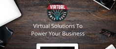 Virtual Solutions ToPower Your Business