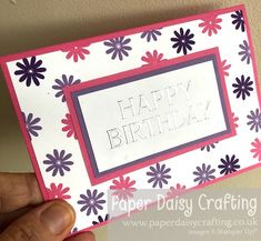 Paper Daisy Crafting: #17 Card Making for Beginners - Series 2 - another Celebrate with Flowers card Paper Daisy, Beautiful Handmade Cards, Stamping Up, Small Flowers, Thank You Gifts, Stuff To Do, Card Stock, Give It To Me, Birthdays