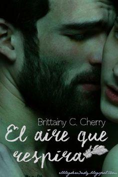 El aire que respira de Brittainy C. Cherry