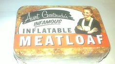 Inflatable Meatloaf in a Can! Best item sellers top pick...If this isn't a primo WTF, I dunno what is! LMAO!